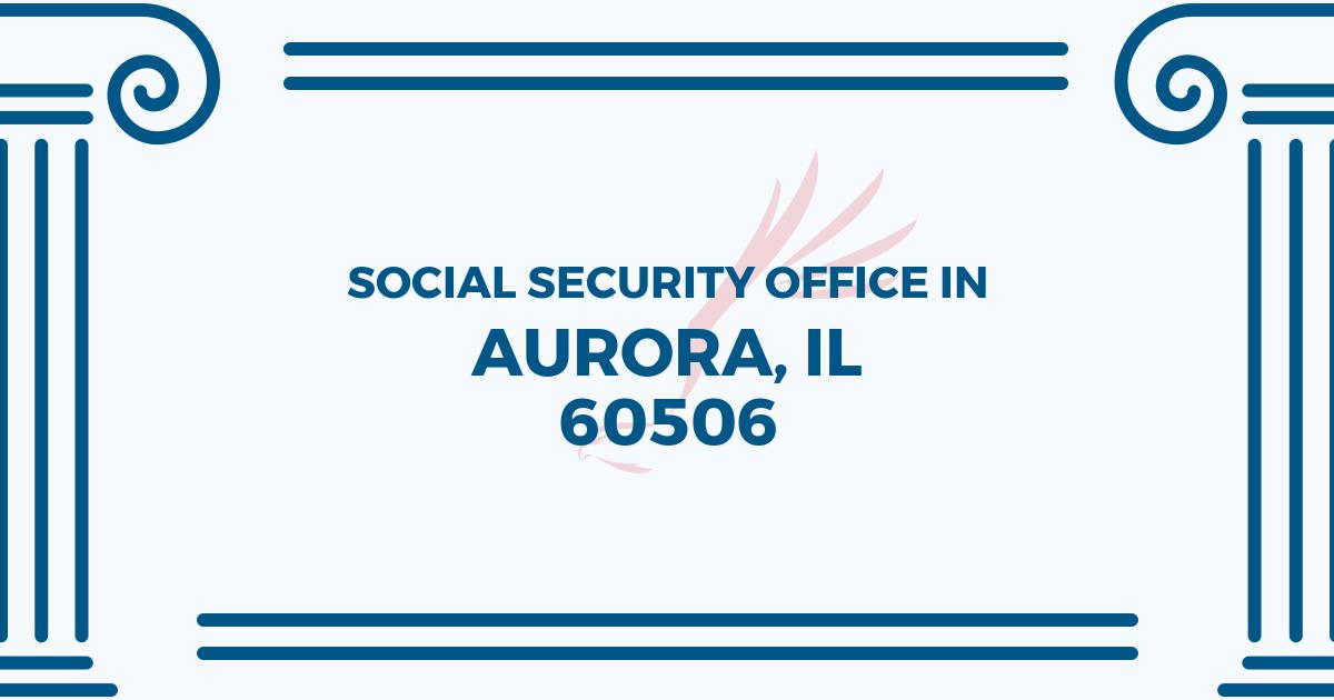 social-security-office-Aurora-Illinois-60506