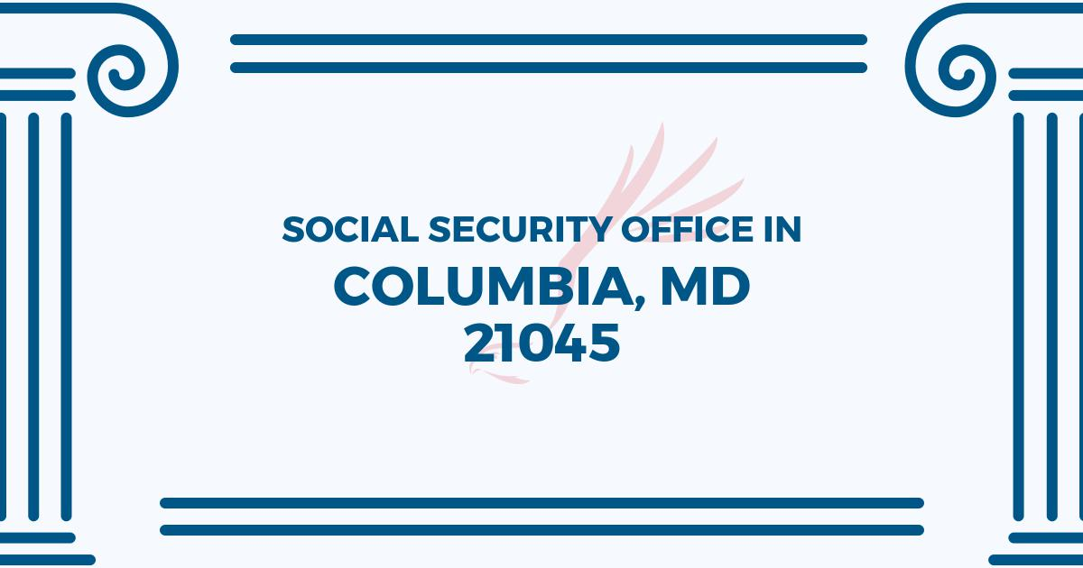 social-security-office-Columbia-Maryland-21045
