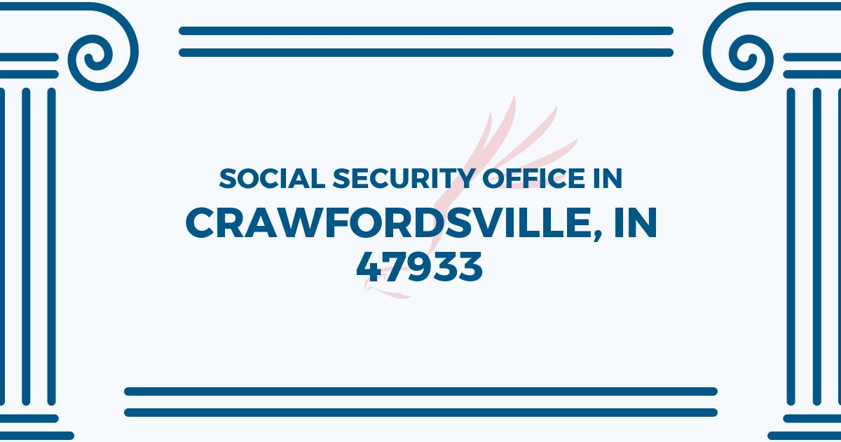 social-security-office-Crawfordsville-Indiana-47933