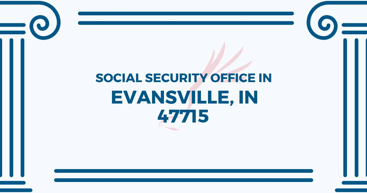 social-security-office-Evansville-Indiana-47715