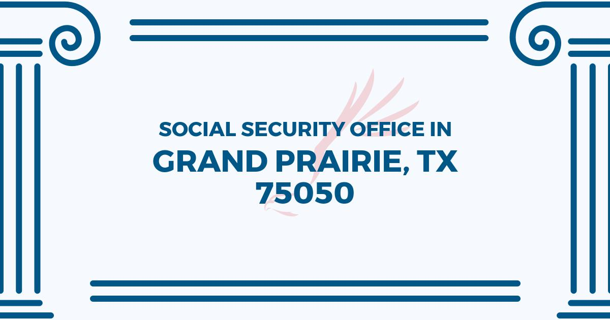 social-security-office-Grand Prairie-Texas-75050