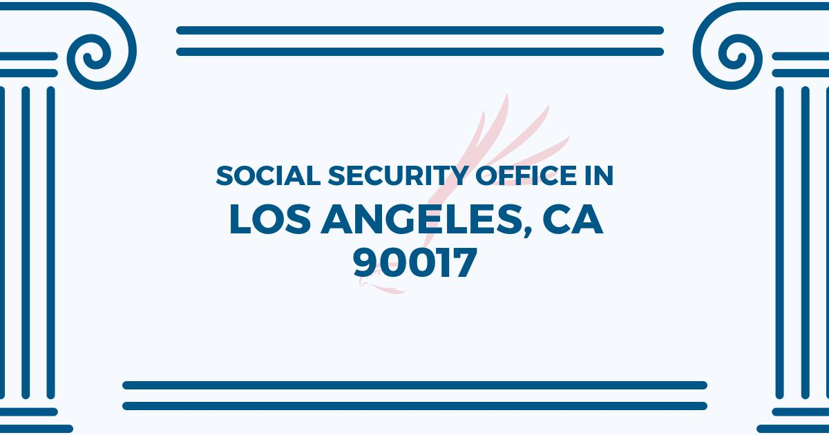 social-security-office-Los Angeles-California-90017