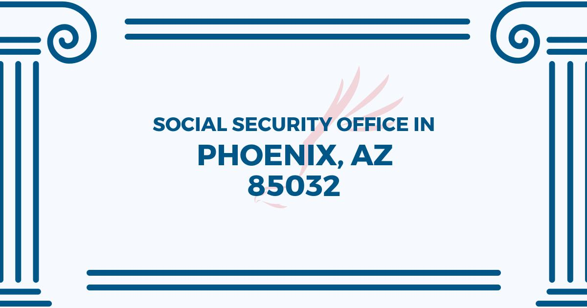 social-security-office-Phoenix-Arizona-85032