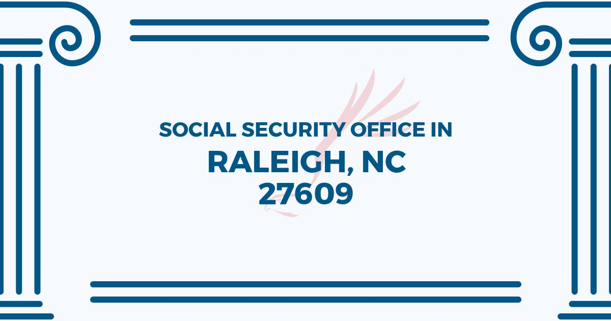 social-security-office-Raleigh-North Carolina-27609