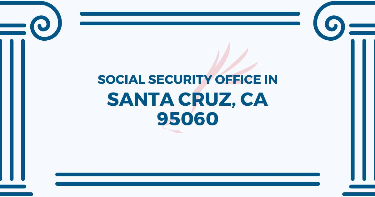 social-security-office-Santa Cruz-California-95060