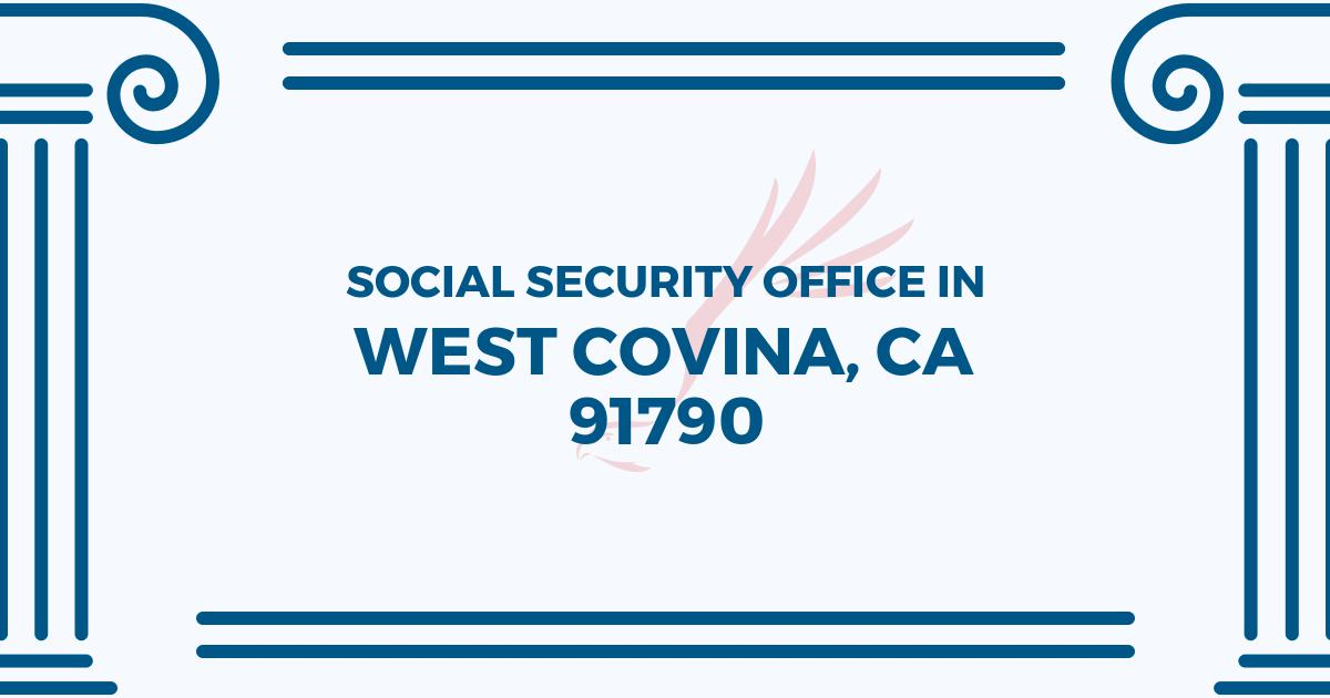 social-security-office-West Covina-California-91790